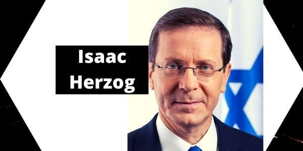 Isaac Herzog Biography Wife, Age,11th president, Family, Bio, Wiki, politician